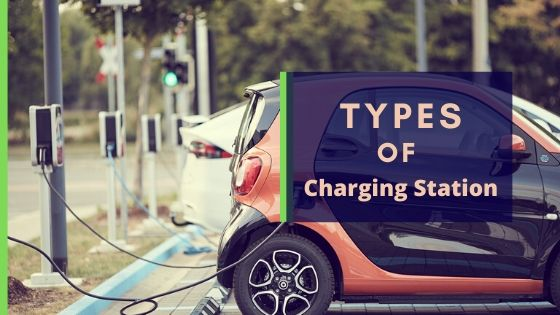 3 Types of EV Charging station you have to know first